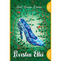 PBELLEI_001w Carte Editura Arthur, Povestea Ellei, Gail Carson Levine