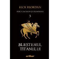 Percy Jackson 3: Blestemul Titanului, Rick Riordan