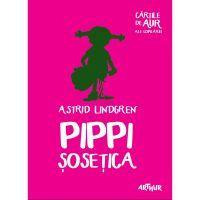 PIPPAUR_001w Carte Editura Arthur, Pippi Sosetica, Astrid Lindgren
