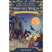 Povestea castelului bantuit. Portalul magic - misiunile Merlin nr. 2, Mary Pope Osborne
