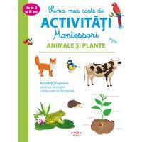 CEDMONT18_001w Prima mea carte de activitati Montessori, Animale si plante