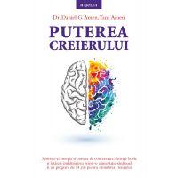 Carte Editura Litera, Puterea creierului, Daniel G. Amen, Tana Amen