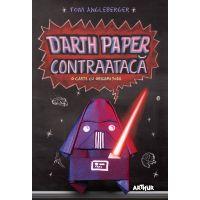 PX056_001w Carte Editura Arthur, Darth paper contraataca. O carte cu origami Yoda, Tom Angleberger