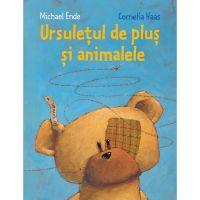 Carte Editura Arthur, Ursuletul de plus si animalele, Michael Ende
