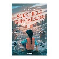 PX1073_001w Carte Editura Arthur, Secretele gunoaielor, Alis Popa