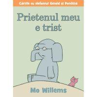 PX117_001w Carte Editura Arthur, Prietenul meu e trist, Mo Willems