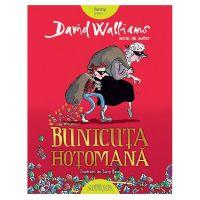 Carte Editura Arthur, Bunicuta Hotomana, David Walliams, editie noua