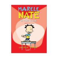 Romanele grafice cu marele Nate. Un pusti genial, Lincoln Peirce