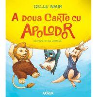 PX317_001w Carte Editura Arthur, A doua carte cu Apolodor, Gellu Naum