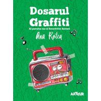 PX452_001w Carte Editura Arthur, Dosarul Graffiti, Ana Rotea