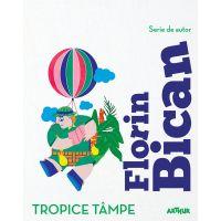 PX453_001w Carte Editura Arthur, Tropice tampe, Florin Bican