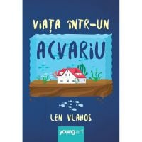PX477_001w Carte Editura Arthur, Viata intr-un acvariu, Len Vlahos