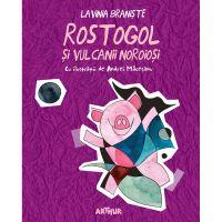 PX573_001w Carte Editura Arthur, Rostogol 3. Rostogol si vulcanii noroiosi, Lavinia Braniste