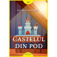 PX621_001w Carte Editura Arthur, Castelul din pod, Elizabeth Winthrop