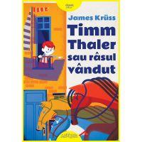 PX634_001w Carte Editura Arthur, Timm Thaler sau rasul vandut, James Kruss