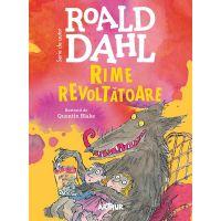 Carte Editura Arthur, Rime revoltatoare, Roald Dahl