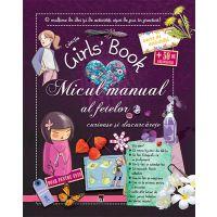 Micul manual al fetelor curioase si descurcarete, Michele Lecreux