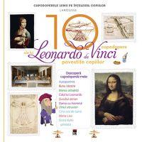 Cele 10 capodopere - Leonardo Da Vinci, Larousse