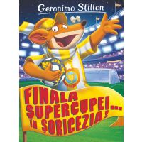 Finala supercupei, in Soricezia! Geronimo Stilton