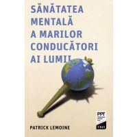 Sanatatea mentala a marilor conducatori ai lumii, Patrick Lemoine