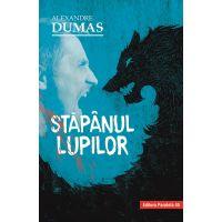Stapanul lupilor, Alexandre Dumas