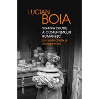 Strania istorie a comunismului romanesc, Lucian Boia