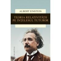 Teoria relativitatii pe intelesul tuturor, Albert Einstein