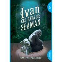 TW002_001w Carte Editura Arthur, Ivan cel fara de seaman, Katherine Applegate
