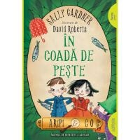 TW054_001w Carte Editura Arthur, Aripi si Co. 2 In coada de peste, Sally Gardner