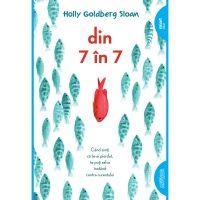 TW094_001w Carte Editura Arthur, Din 7 in 7 , Holly Goldberg Sloan