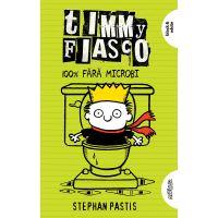 TW099_001w Carte Editura Arthur, Timmy fiasco 4. 100% fara microbi, Stephan Pastis