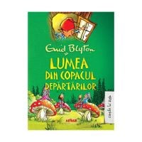 TW127_001w Carte Editura Arthur, Lumea din Copacul Departarilor, Enid Blyton