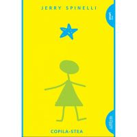 TW130_001w Carte Editura Arthur, Copila-stea, Jerry Spinelli