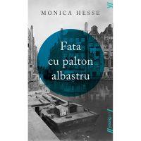 TW185_001w Carte Editura Arthur, Fata cu palton albastru, Monica Hesse