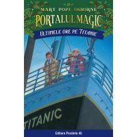 Ultimele ore pe Titanic. Portalul magic nr. 17, Mary Pope Osborne
