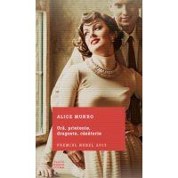 Carte Editura Litera, Ura, prietenie, dragoste, casatorie, Alice Munro