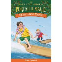 Valuri mari in Hawaii. Portalul magic nr. 24, Mary Pope Osborne