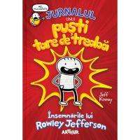 PX910_001 Carte Editura Arthur - Jurnalul Unui Pusti tare de treaba: Insemnarile lui Rowley Jefferson