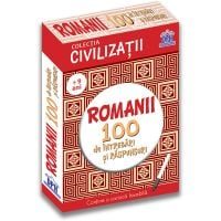 Editura DPH - Romanii - 100 de intrebari si raspunsuri, Gabriela Girmacea