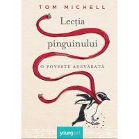 YPINGHC_001w Carte Editura Arthur, Lectia pinguinului, Tom Michell