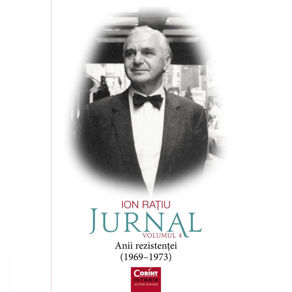 Jurnal Vol. 4 Anii rezistentei, Ion Ratiu