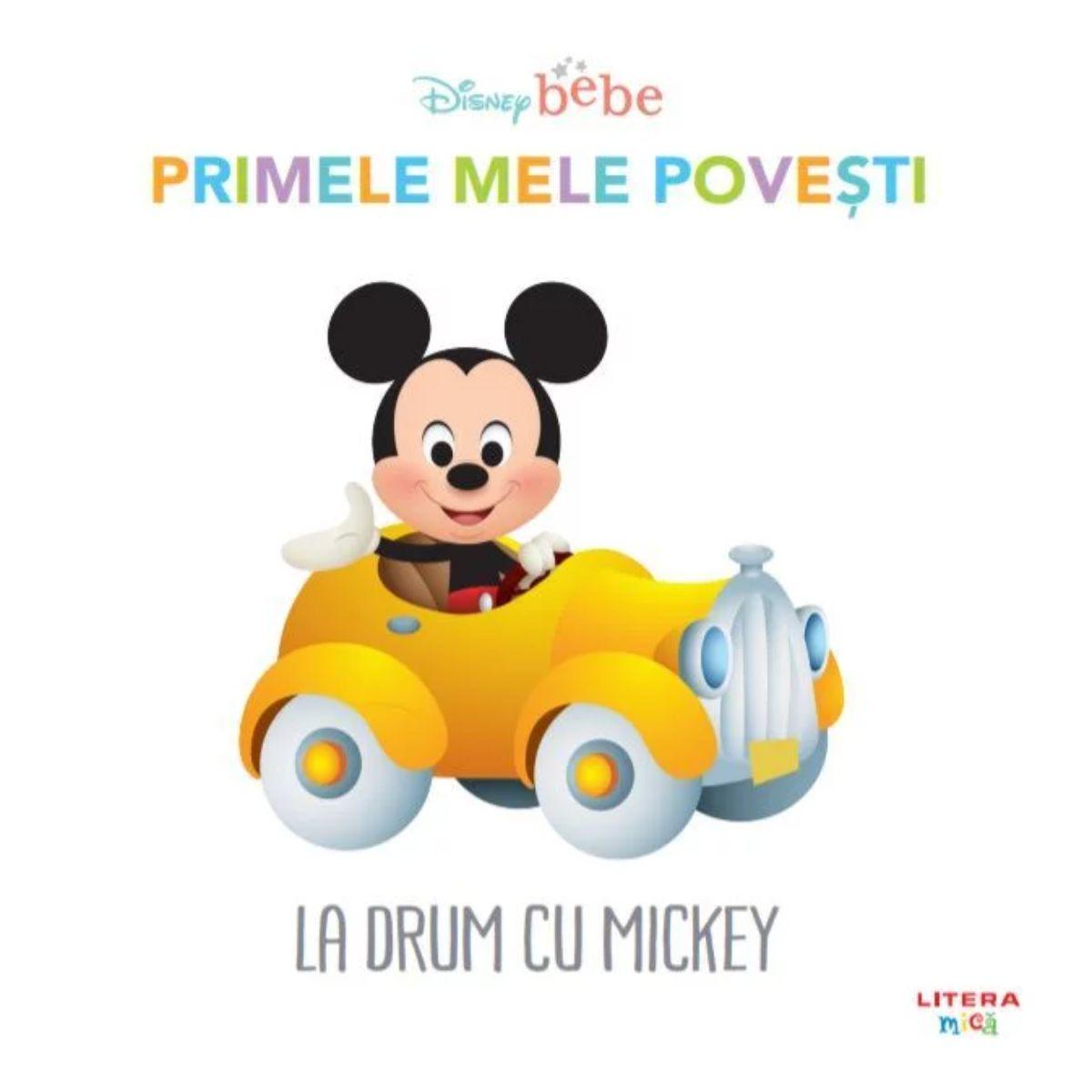 Disney Baby - Primele mele povesti. La drum cu Mickey