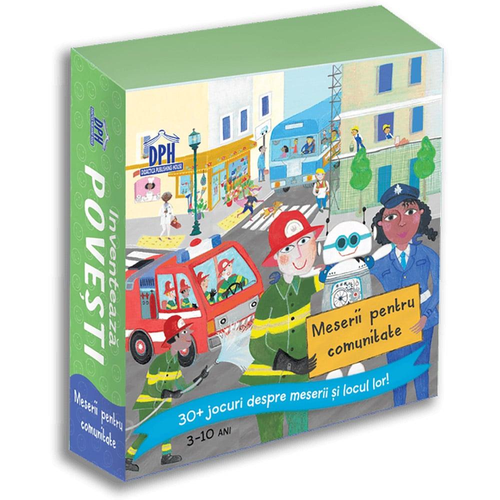 Editura DPH, Inventeaza Povesti - Meserii pentru comunitate, 30+ jocuri despre meserii si locul lor