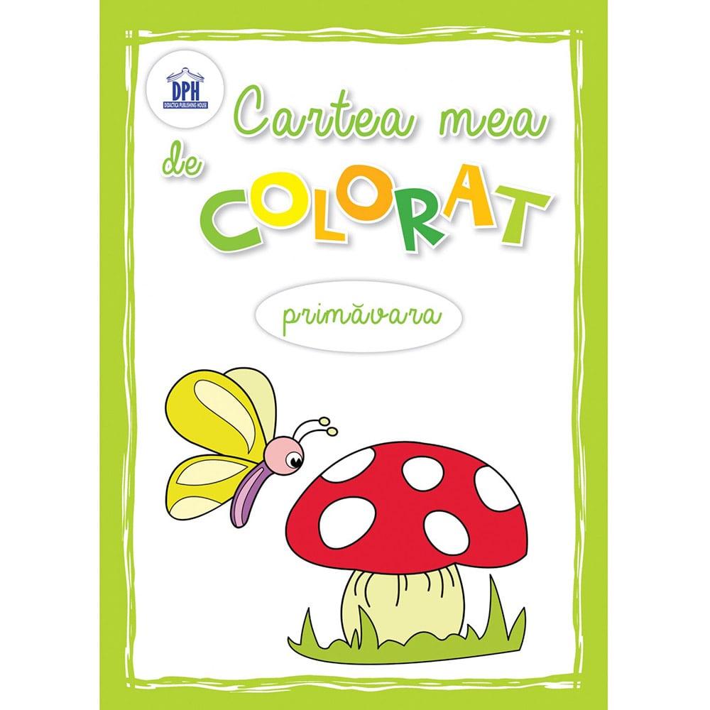 Carte Editura DPH, Carte mea de colorat - Primavara