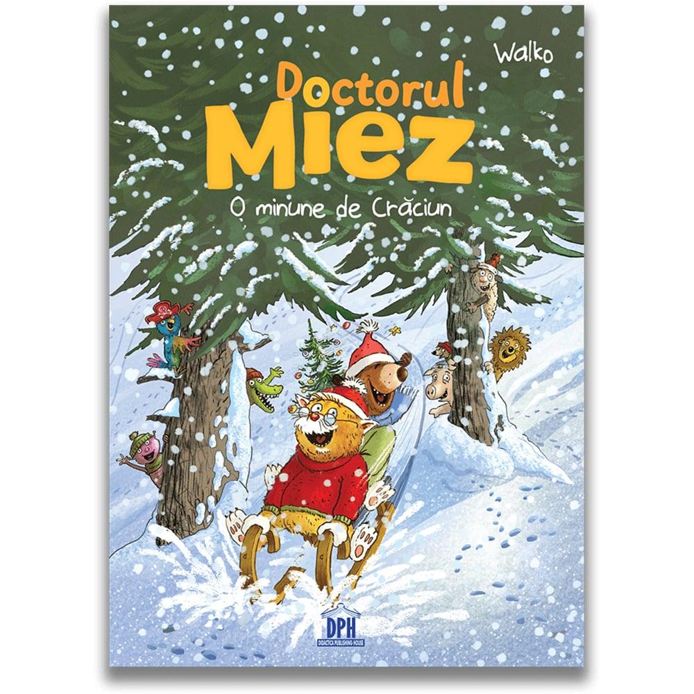 Carte Editura DPH, Doctorul Miez - O minune de Craciun, Walko