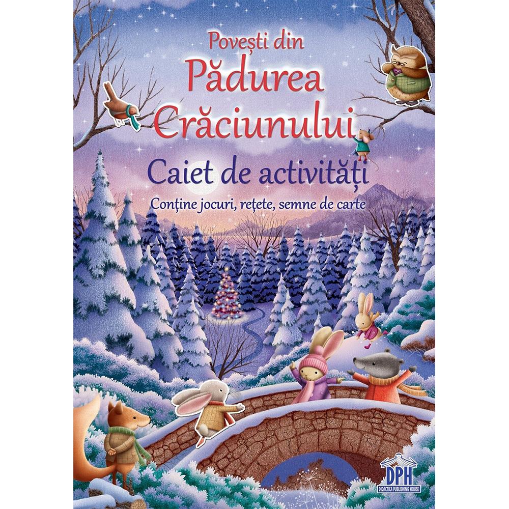 Editura DPH, Povesti din Padurea Craciunului, Caiet de activitati imagine 2021