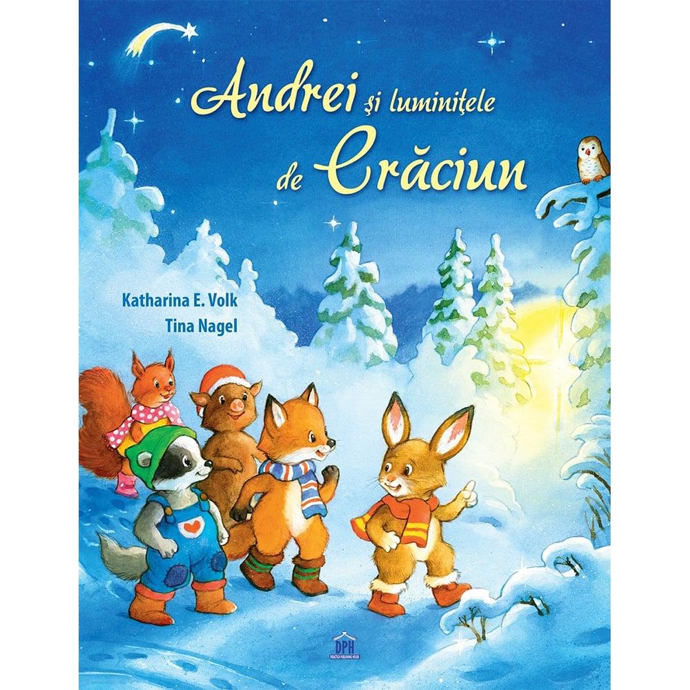 Carte Editura DPH, Andrei si luminitele de Craciun, Katharina E. Volk