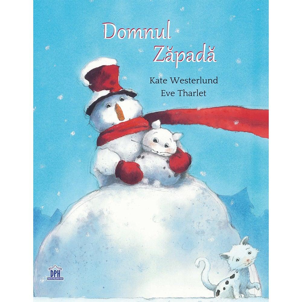 Carte Editura DPH, Domnul Zapada, Kate Westerlund, Eve Tharlet