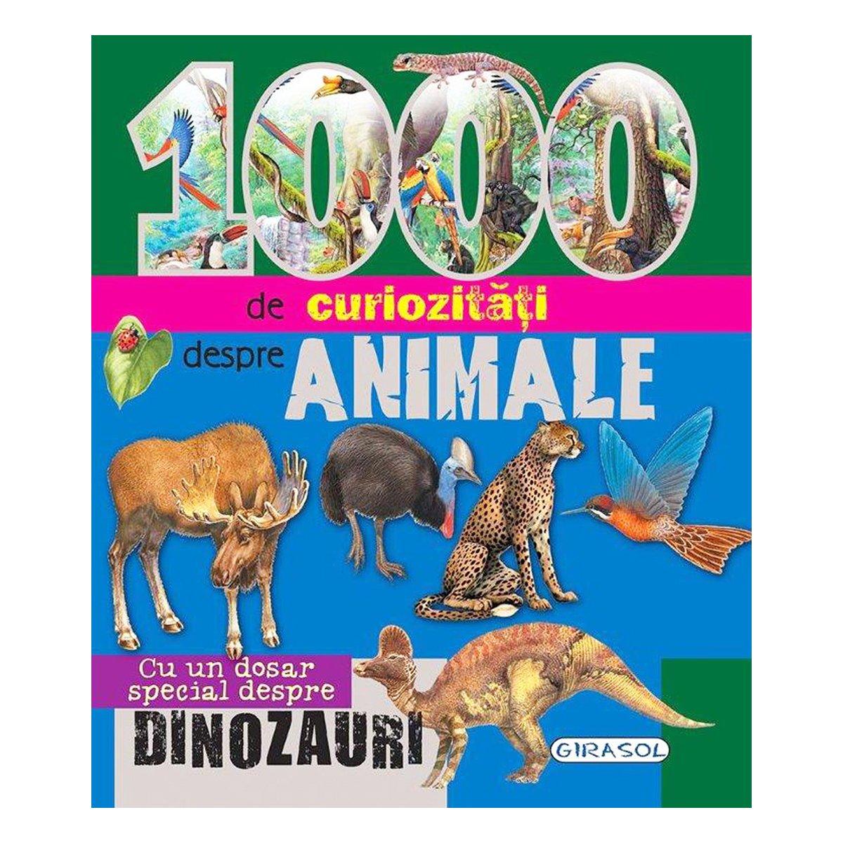 editura girasol - 1000 de curiozitati despre animale