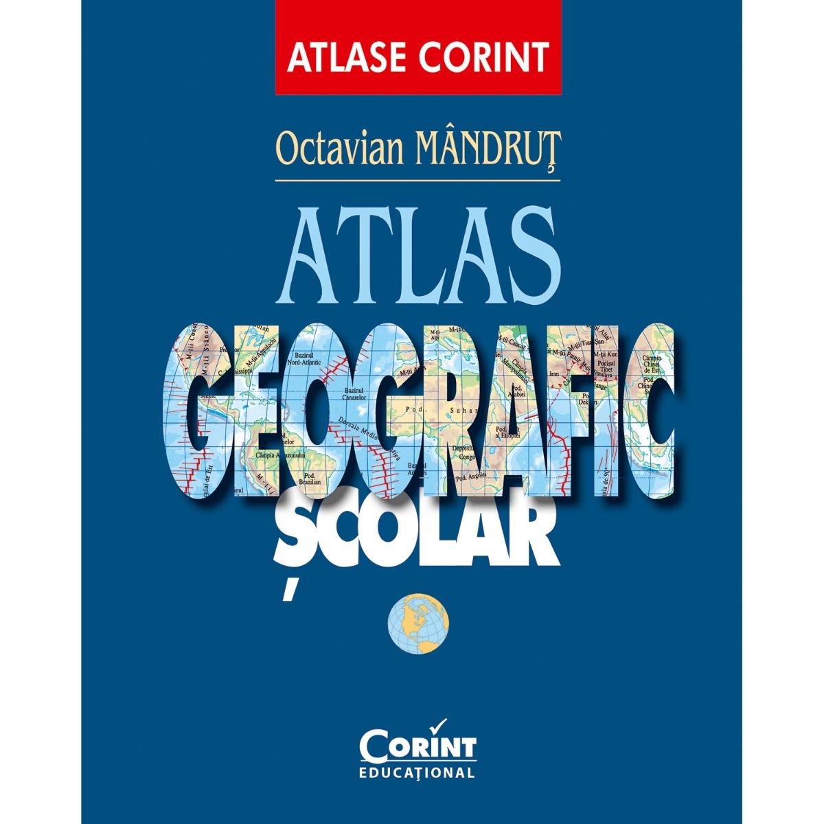 Carte Editura Corint, Atlas geografic general nou, Octavian Mandrut